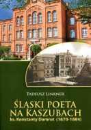 Promocja książki prof. Tadeusza Linknera pt.Śląski poeta na Kaszubach Ks. Konstanty Damrot (1870-1884)