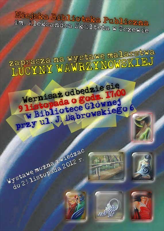 Wystawa malarstwa Lucyny Wawrzynowskiej