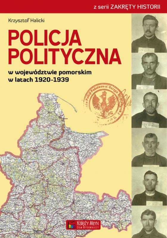 Policja polityczna wwojewództwie pomorskim wlatach 1920-1939