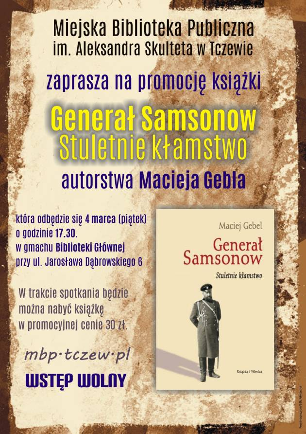Generał Samsonow. Stuletnie kłamstwo