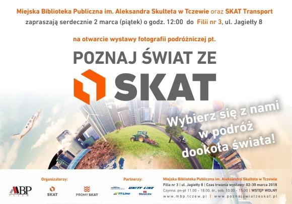 Zapraszamy na konkurs i wystawę pokonkursową Poznaj Świat ze SKAT