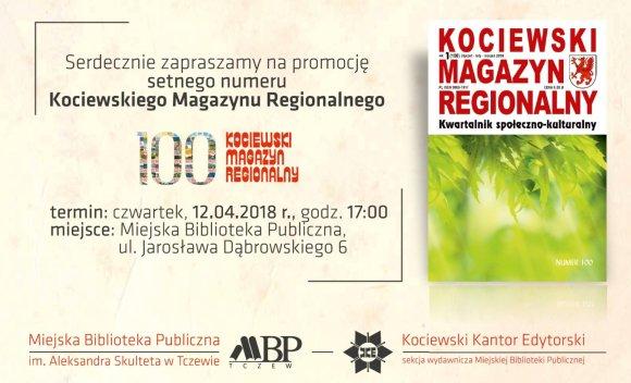 Zaproszenie na promocję 100 numeru Kociewskiego Magazynu Regionalnego