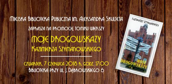Zaproszenie na promocję tomika wierszy Kazimierza Szymanowskiego